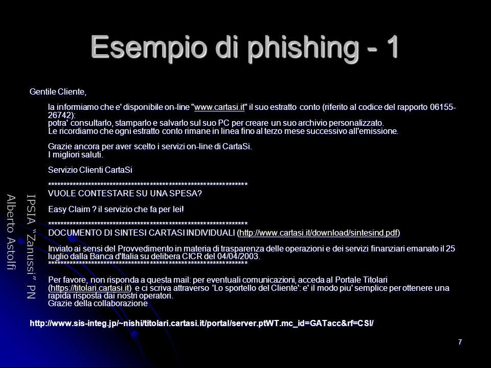 """IPSIA """"Zanussi"""" PNAlberto Astolfi 7 Esempio di phishing - 1 Gentile Cliente, la informiamo che e' disponibile on-line"""