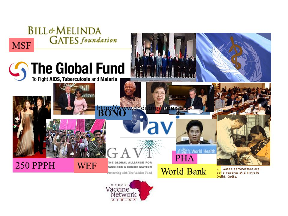 BONO MSF 250 PPPH WEF PHA World Bank http://www.dndi.org/index.php