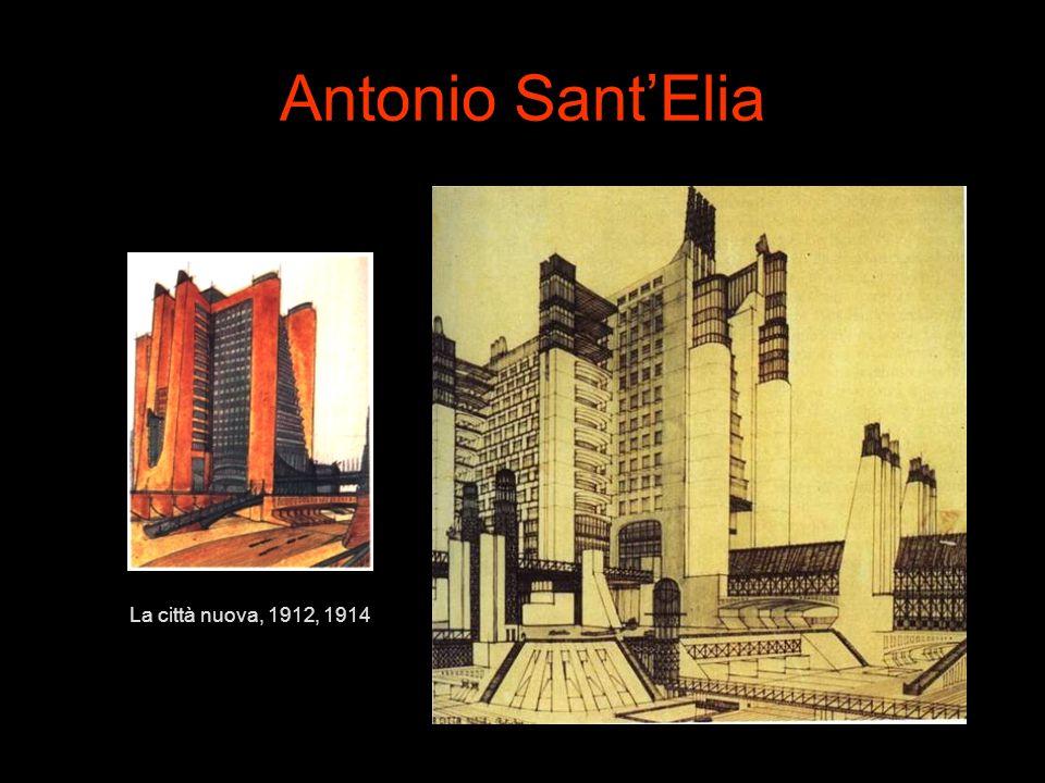 Antonio Sant'Elia La città nuova, 1912, 1914