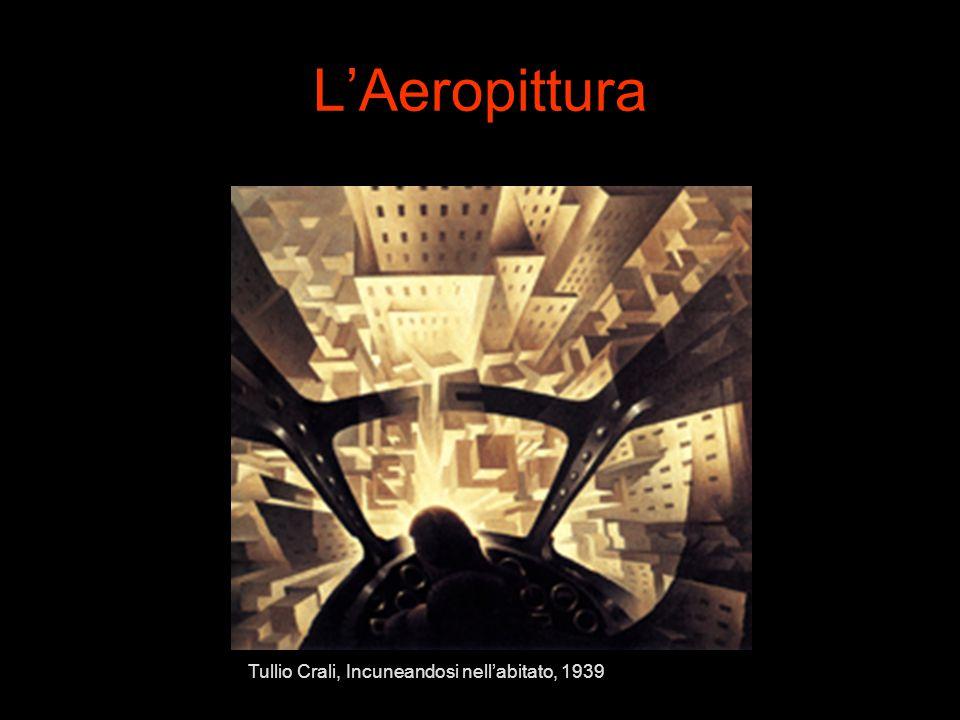 L'Aeropittura Tullio Crali, Incuneandosi nell'abitato, 1939
