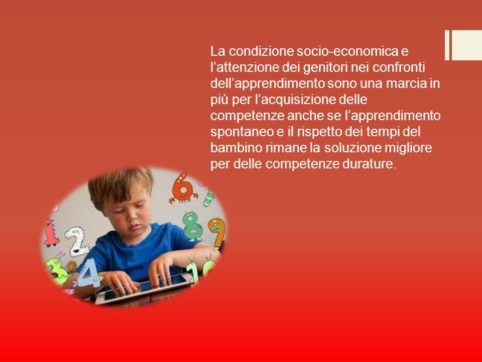 La condizione socio-economica e l'attenzione dei genitori nei confronti dell'apprendimento sono una marcia in più per l'acquisizione delle competenze