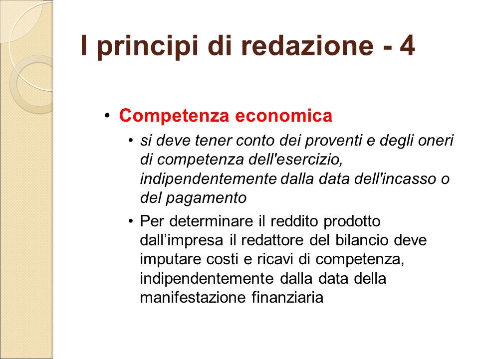 Competenza economica si deve tener conto dei proventi e degli oneri di competenza dell'esercizio, indipendentemente dalla data dell'incasso o del paga