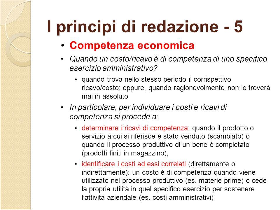 Competenza economica Quando un costo/ricavo è di competenza di uno specifico esercizio amministrativo? quando trova nello stesso periodo il corrispett