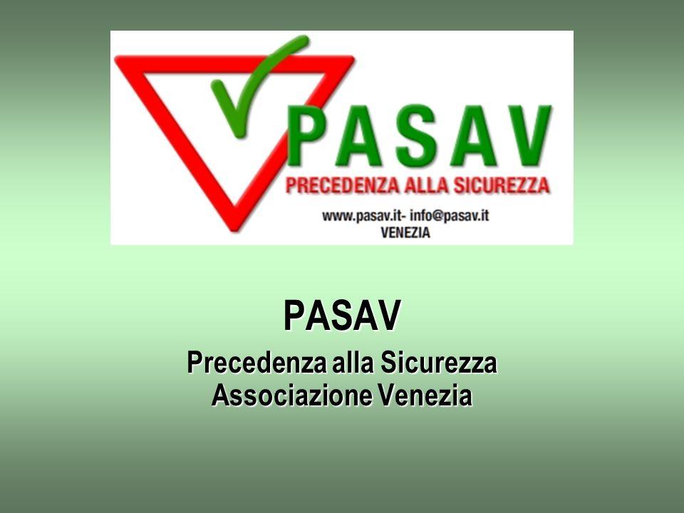 PASAV Precedenza alla Sicurezza Associazione Venezia