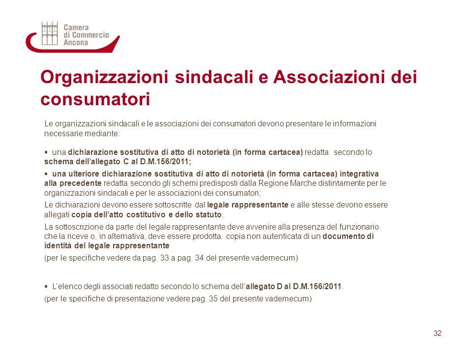 Organizzazioni sindacali e Associazioni dei consumatori Le organizzazioni sindacali e le associazioni dei consumatori devono presentare le informazion