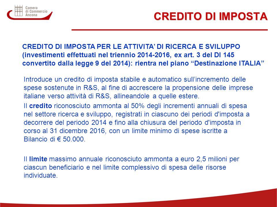 18 CREDITO DI IMPOSTA CREDITO DI IMPOSTA PER LE ATTIVITA' DI RICERCA E SVILUPPO (investimenti effettuati nel triennio 2014-2016, ex art.