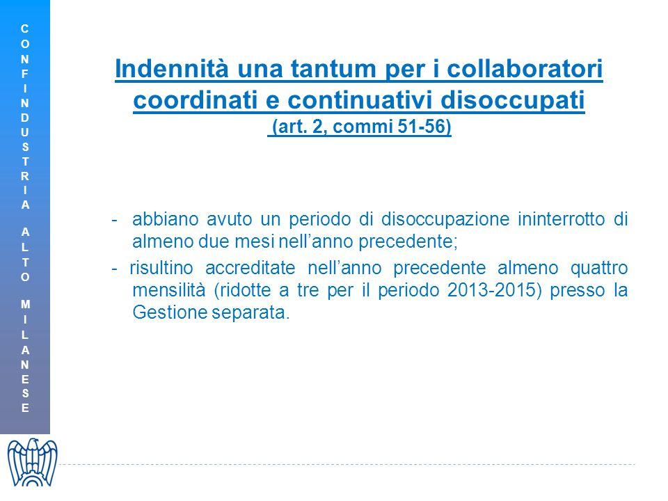 Indennità una tantum per i collaboratori coordinati e continuativi disoccupati (art. 2, commi 51-56) -abbiano avuto un periodo di disoccupazione inint
