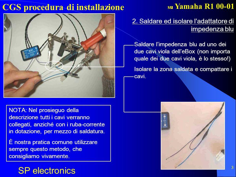 CGS procedura di installazione SP electronics su Yamaha R1 00-01 4 3.