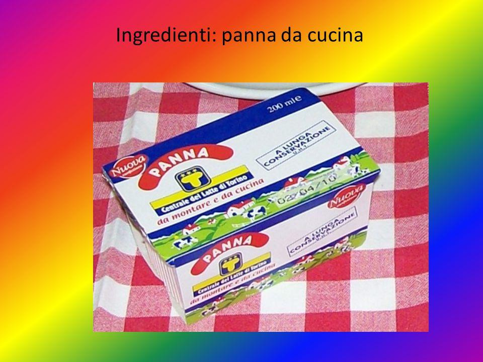 Ingredienti: panna da cucina