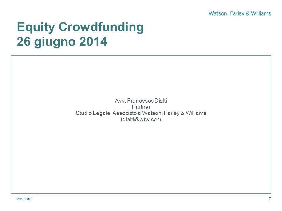 wfw.com Equity Crowdfunding 26 giugno 2014 Avv.