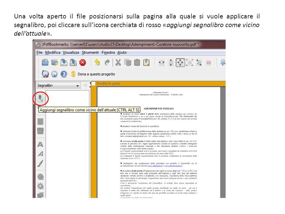Una volta aperto il file posizionarsi sulla pagina alla quale si vuole applicare il segnalibro, poi cliccare sull'icona cerchiata di rosso «aggiungi segnalibro come vicino dell'attuale».