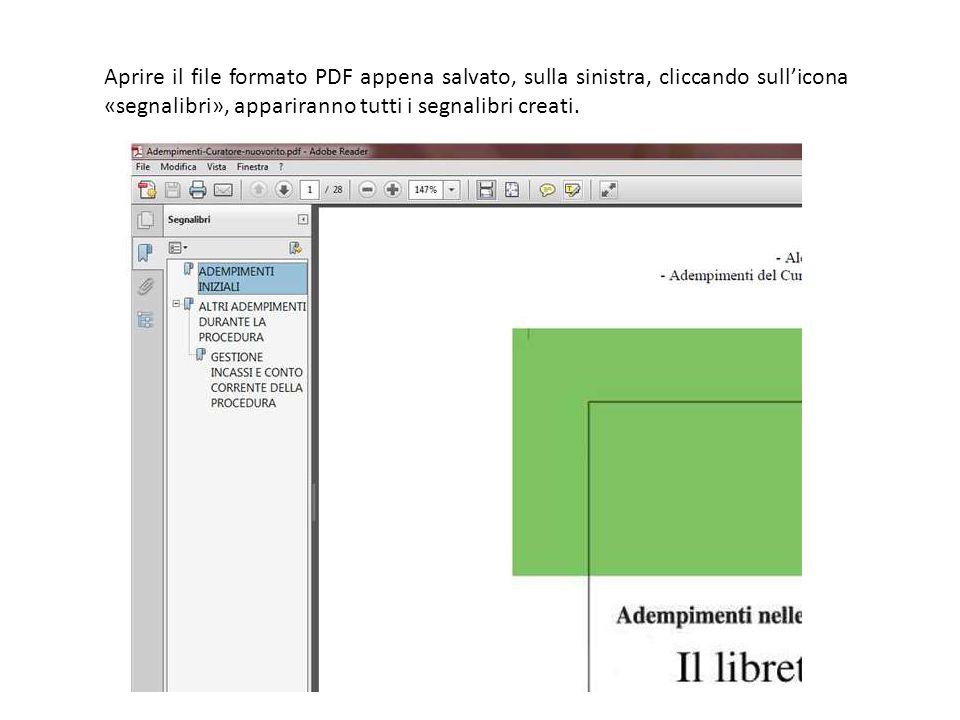 Aprire il file formato PDF appena salvato, sulla sinistra, cliccando sull'icona «segnalibri», appariranno tutti i segnalibri creati.