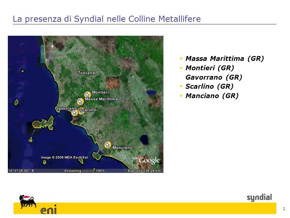 2  Massa Marittima (GR)  Montieri (GR) Gavorrano (GR)  Scarlino (GR)  Manciano (GR) La presenza di Syndial nelle Colline Metallifere