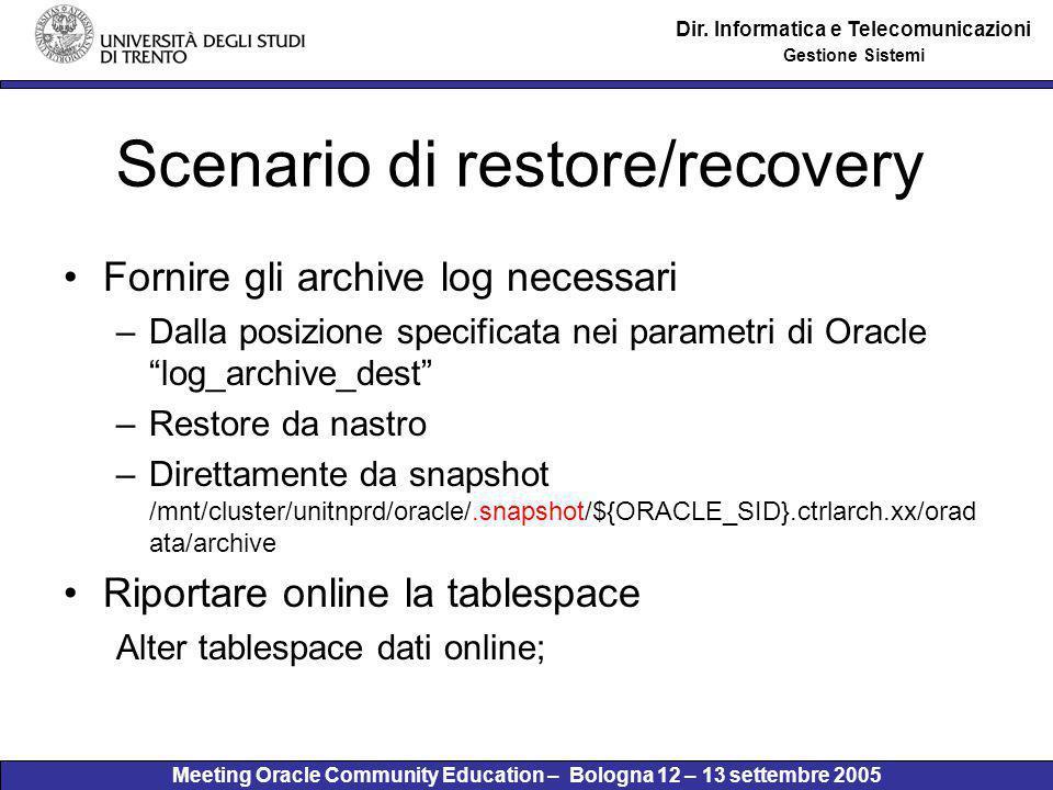 Meeting Oracle Community Education – Bologna 12 – 13 settembre 2005 Dir.