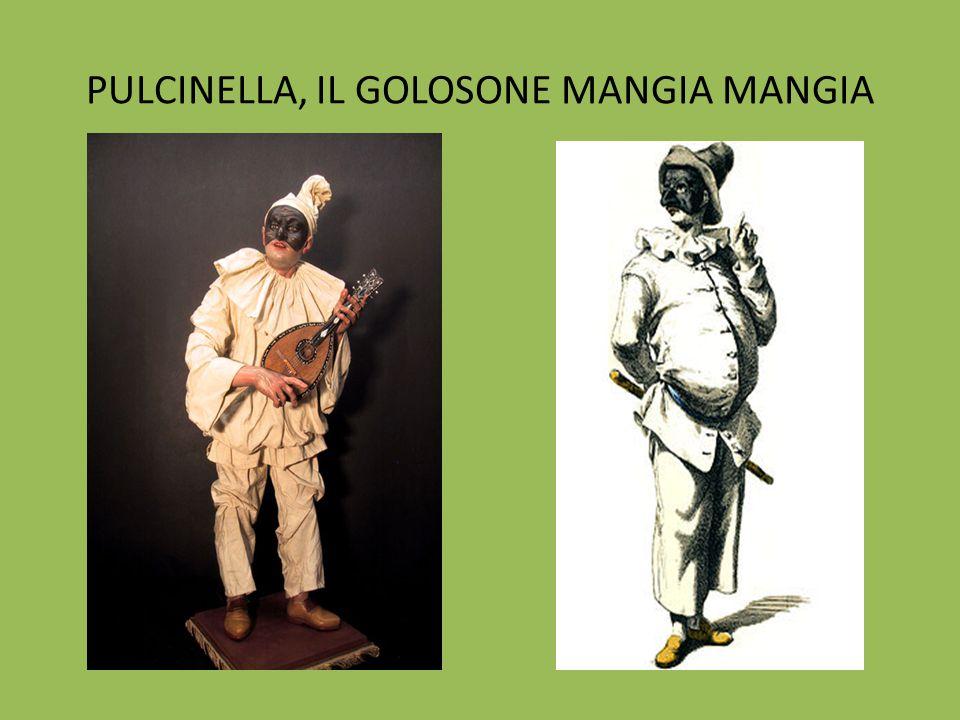 PULCINELLA, IL GOLOSONE MANGIA MANGIA