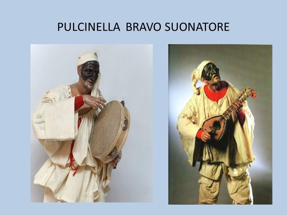 PULCINELLA BRAVO SUONATORE
