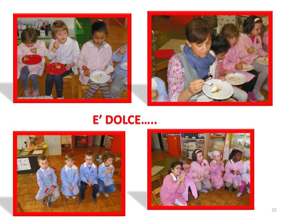 E' DOLCE….. 33