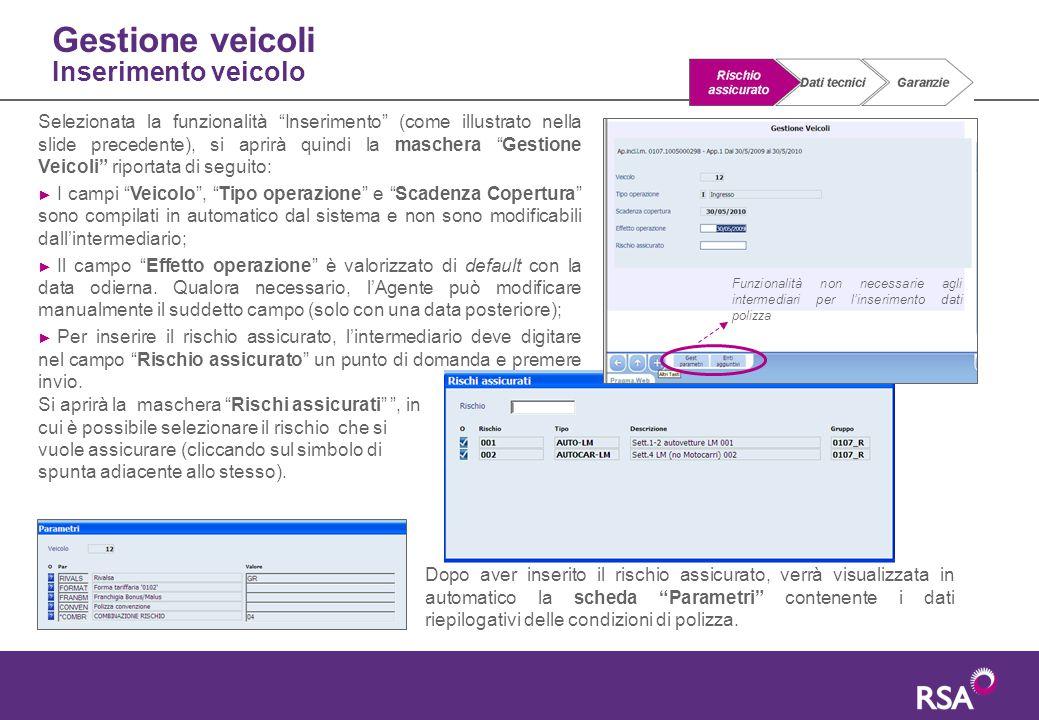 """Gestione veicoli Inserimento veicolo Selezionata la funzionalità """"Inserimento"""" (come illustrato nella slide precedente), si aprirà quindi la maschera"""
