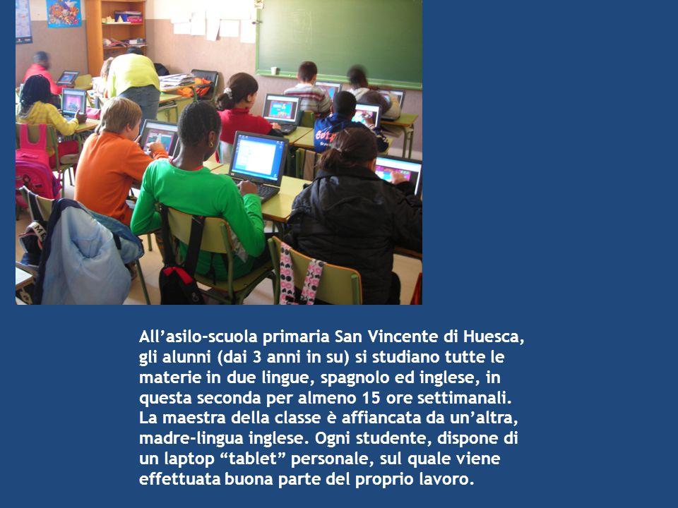All'asilo-scuola primaria San Vincente di Huesca, gli alunni (dai 3 anni in su) si studiano tutte le materie in due lingue, spagnolo ed inglese, in qu