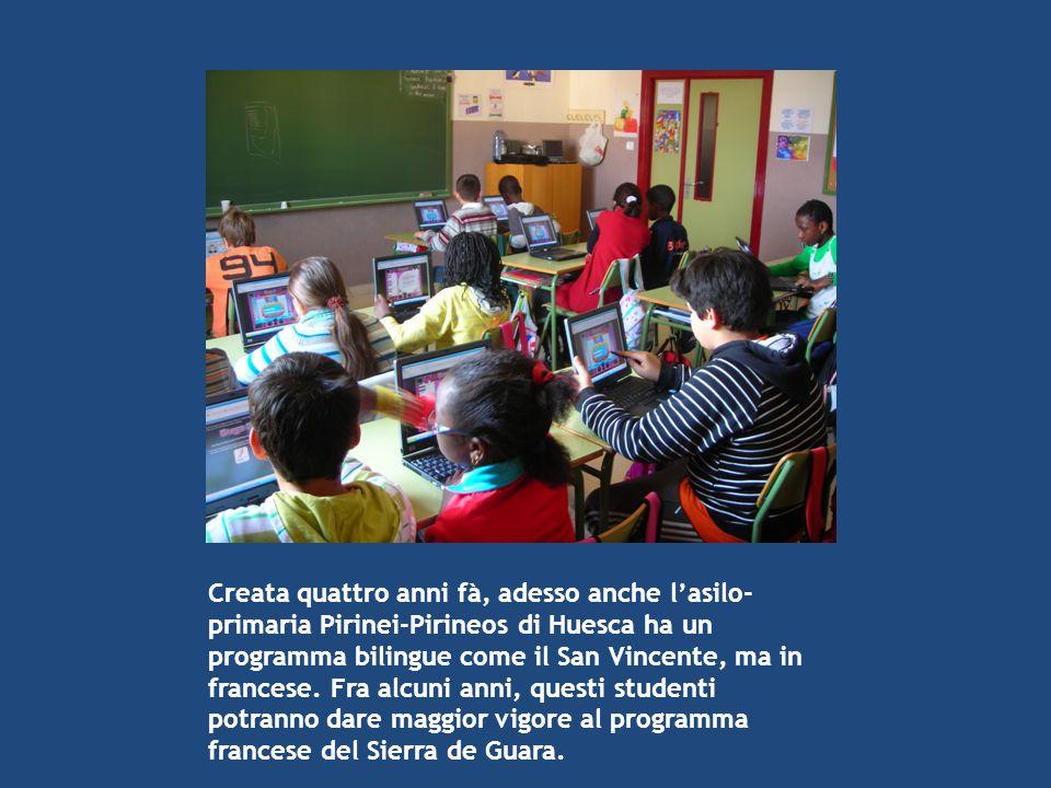 Creata quattro anni fà, adesso anche l'asilo- primaria Pirinei-Pirineos di Huesca ha un programma bilingue come il San Vincente, ma in francese. Fra a