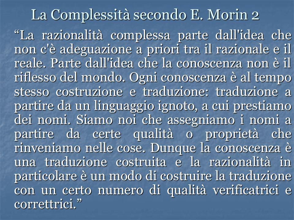 La Complessità secondo E.