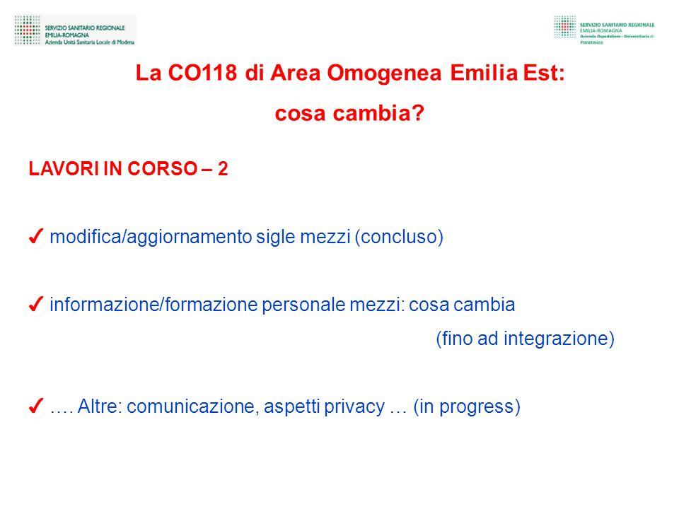 LAVORI IN CORSO – 2 ✔ modifica/aggiornamento sigle mezzi (concluso) ✔ informazione/formazione personale mezzi: cosa cambia (fino ad integrazione) ✔ ….