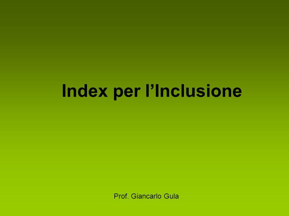 Index per l'Inclusione Prof. Giancarlo Gula