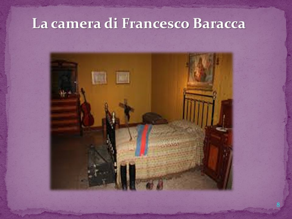 8 La camera di Francesco Baracca