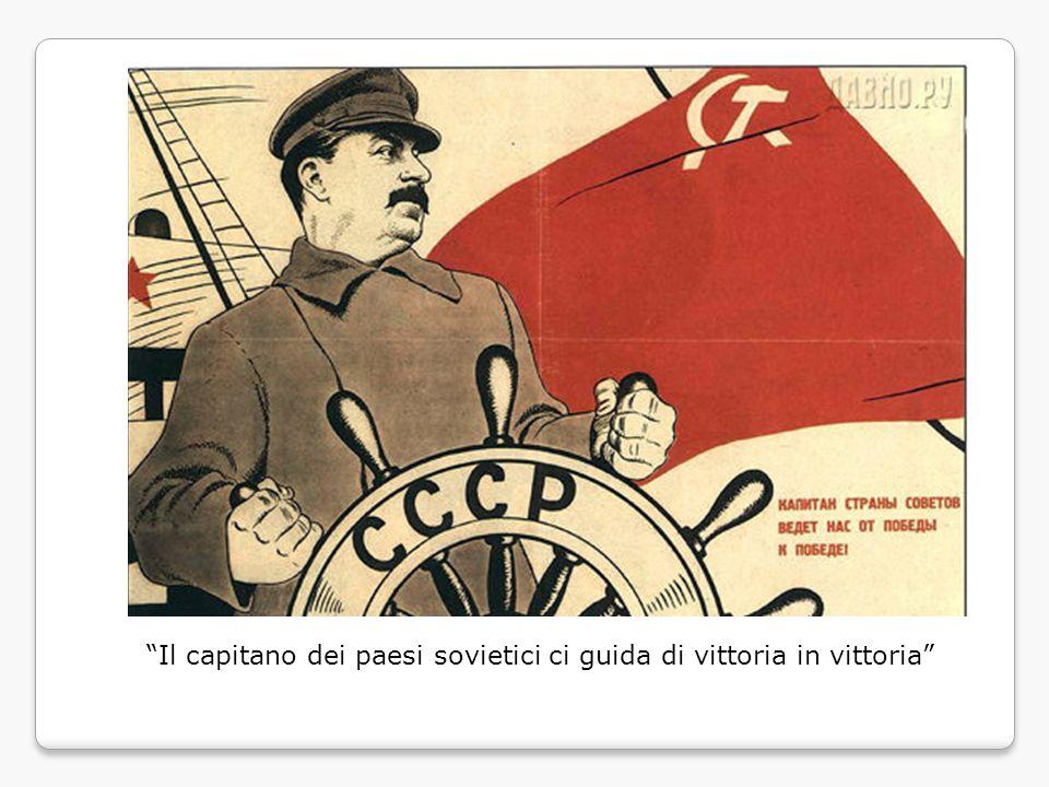 """""""Il capitano dei paesi sovietici ci guida di vittoria in vittoria"""""""