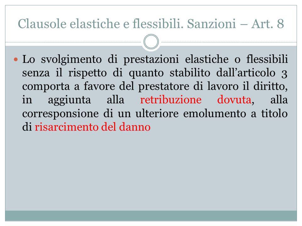 Regolamentazione clausole elastiche e flessibili – Art. 3 La disponibilità all'accettazione di clausole elastiche e flessibili richiede il consenso sc