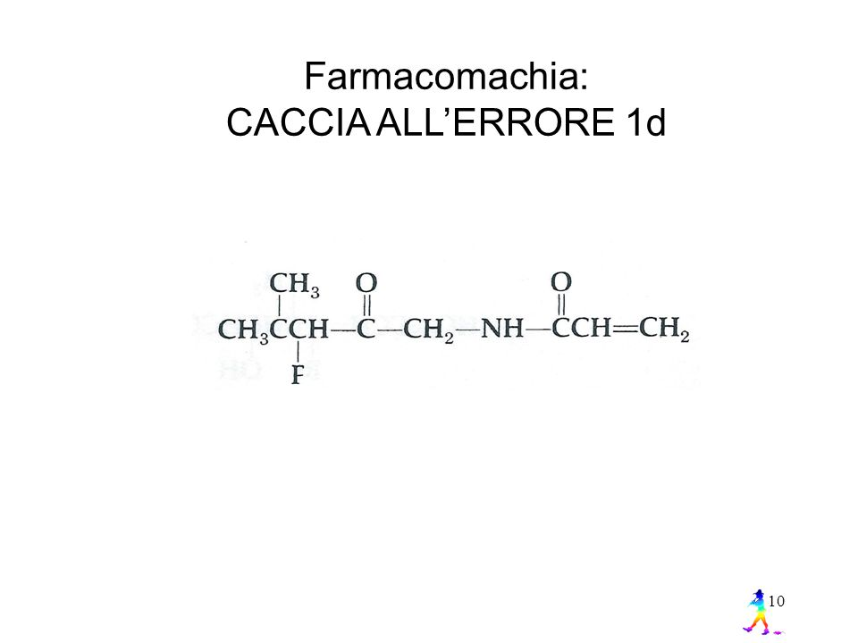 10 Farmacomachia: CACCIA ALL'ERRORE 1d