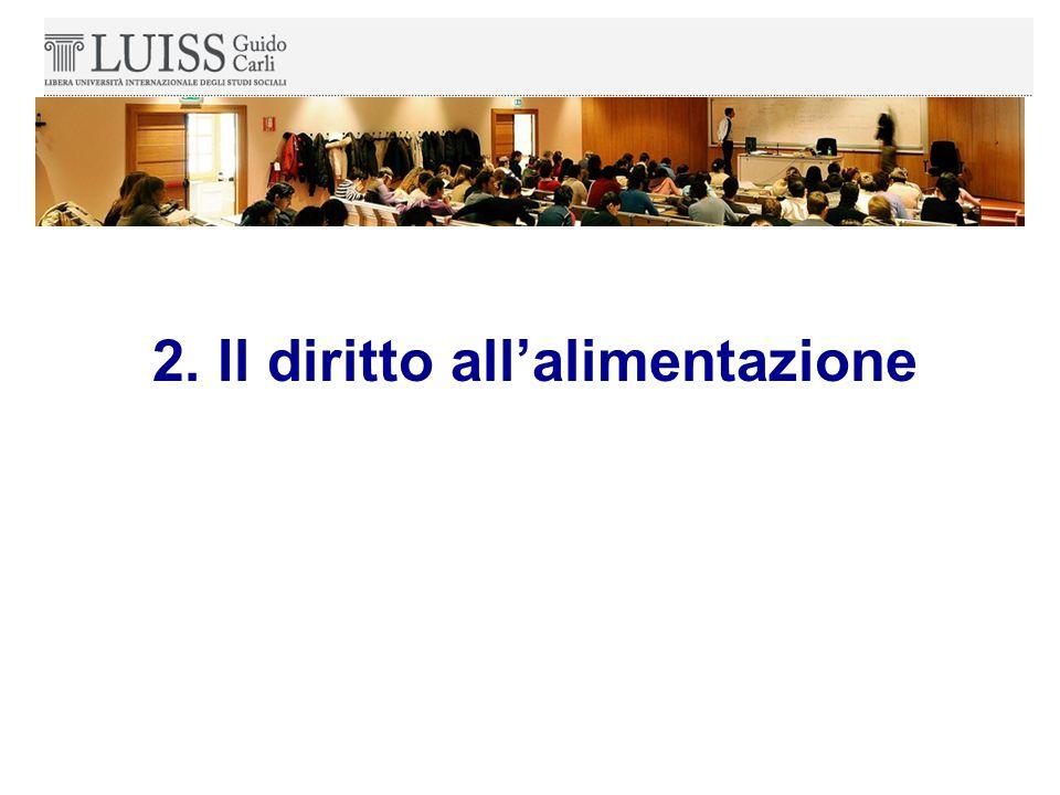 2. Il diritto all'alimentazione