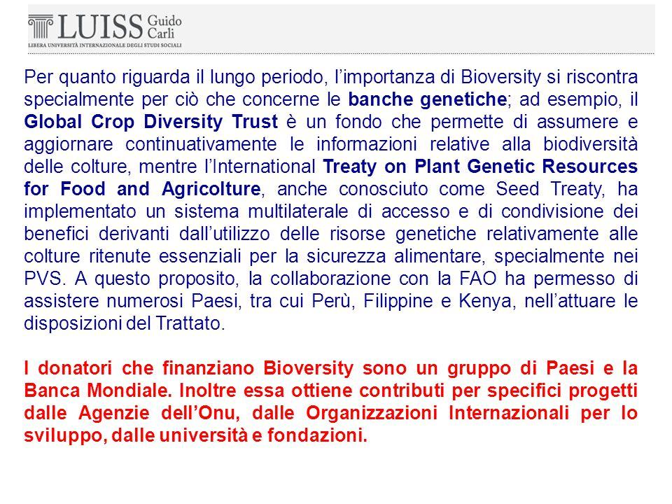 Per quanto riguarda il lungo periodo, l'importanza di Bioversity si riscontra specialmente per ciò che concerne le banche genetiche; ad esempio, il Global Crop Diversity Trust è un fondo che permette di assumere e aggiornare continuativamente le informazioni relative alla biodiversità delle colture, mentre l'International Treaty on Plant Genetic Resources for Food and Agricolture, anche conosciuto come Seed Treaty, ha implementato un sistema multilaterale di accesso e di condivisione dei benefici derivanti dall'utilizzo delle risorse genetiche relativamente alle colture ritenute essenziali per la sicurezza alimentare, specialmente nei PVS.