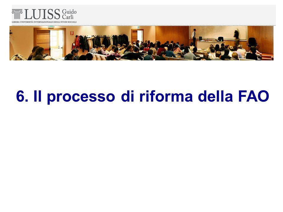 6. Il processo di riforma della FAO