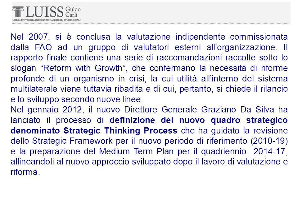 Nel 2007, si è conclusa la valutazione indipendente commissionata dalla FAO ad un gruppo di valutatori esterni all'organizzazione.