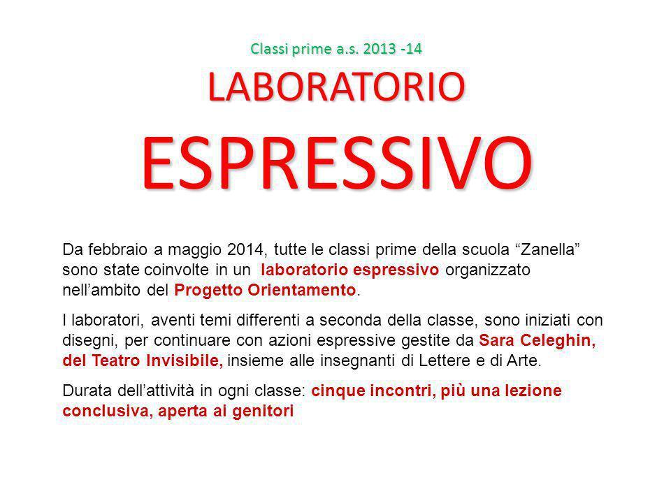 """Da febbraio a maggio 2014, tutte le classi prime della scuola """"Zanella"""" sono state coinvolte in un laboratorio espressivo organizzato nell'ambito del"""