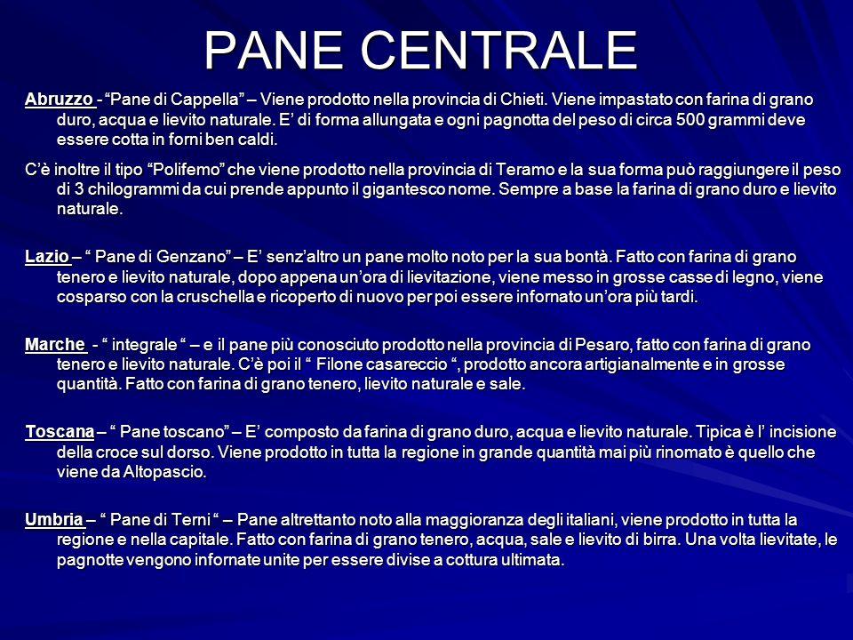 """PANE CENTRALE Abruzzo - """"Pane di Cappella"""" – Viene prodotto nella provincia di Chieti. Viene impastato con farina di grano duro, acqua e lievito natur"""