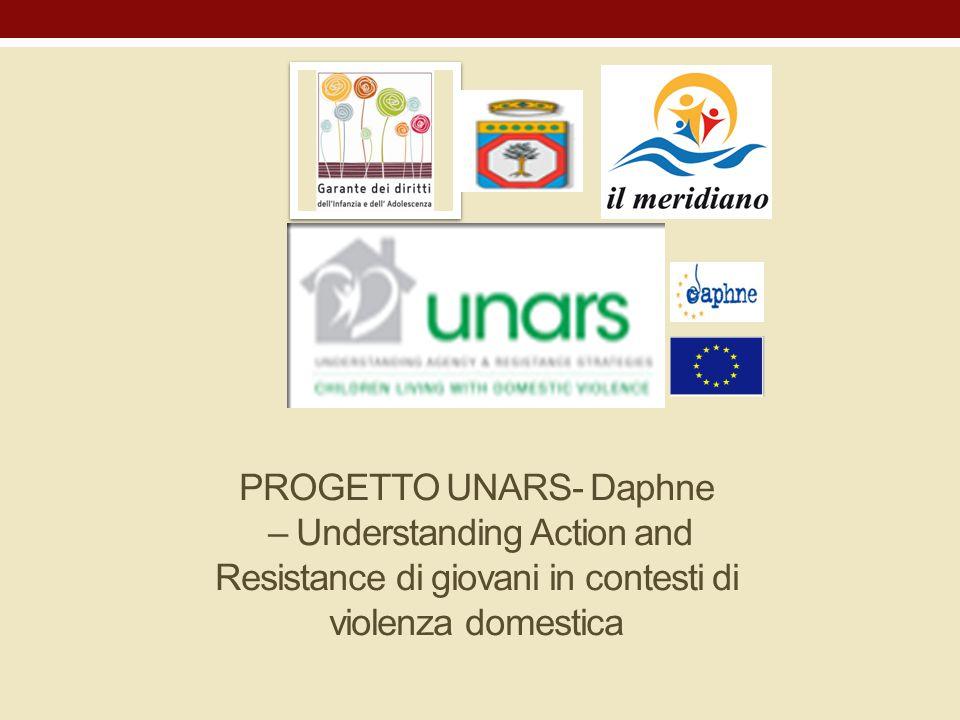 PROGETTO UNARS- Daphne – Understanding Action and Resistance di giovani in contesti di violenza domestica