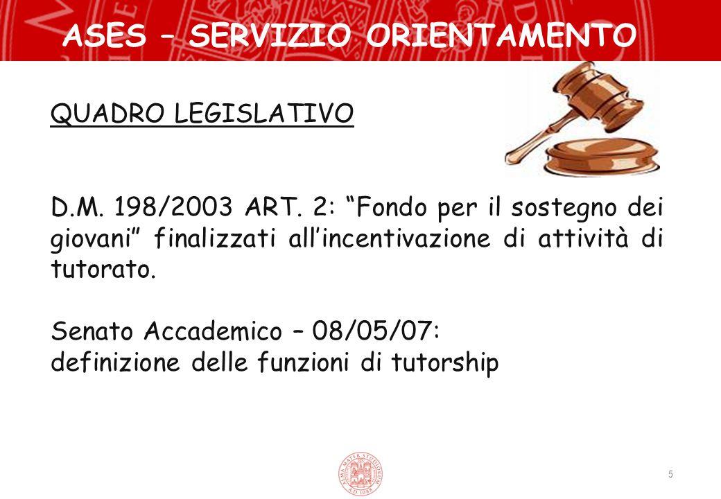 """5 ASES – SERVIZIO ORIENTAMENTO QUADRO LEGISLATIVO D.M. 198/2003 ART. 2: """"Fondo per il sostegno dei giovani"""" finalizzati all'incentivazione di attività"""