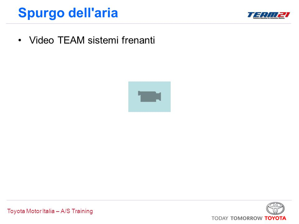 Toyota Motor Italia – A/S Training Spurgo dell'aria Video TEAM sistemi frenanti