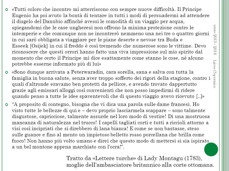 anno 2013 - 2014 Liceo Copernico «Tutti coloro che incontro mi atterriscono con sempre nuove difficoltà.