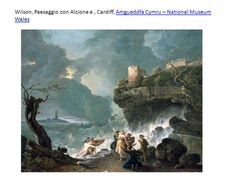 Wilson, Paesaggio con Alcione e, Cardiff, Amgueddfa Cymru – National Museum WalesAmgueddfa Cymru – National Museum Wales