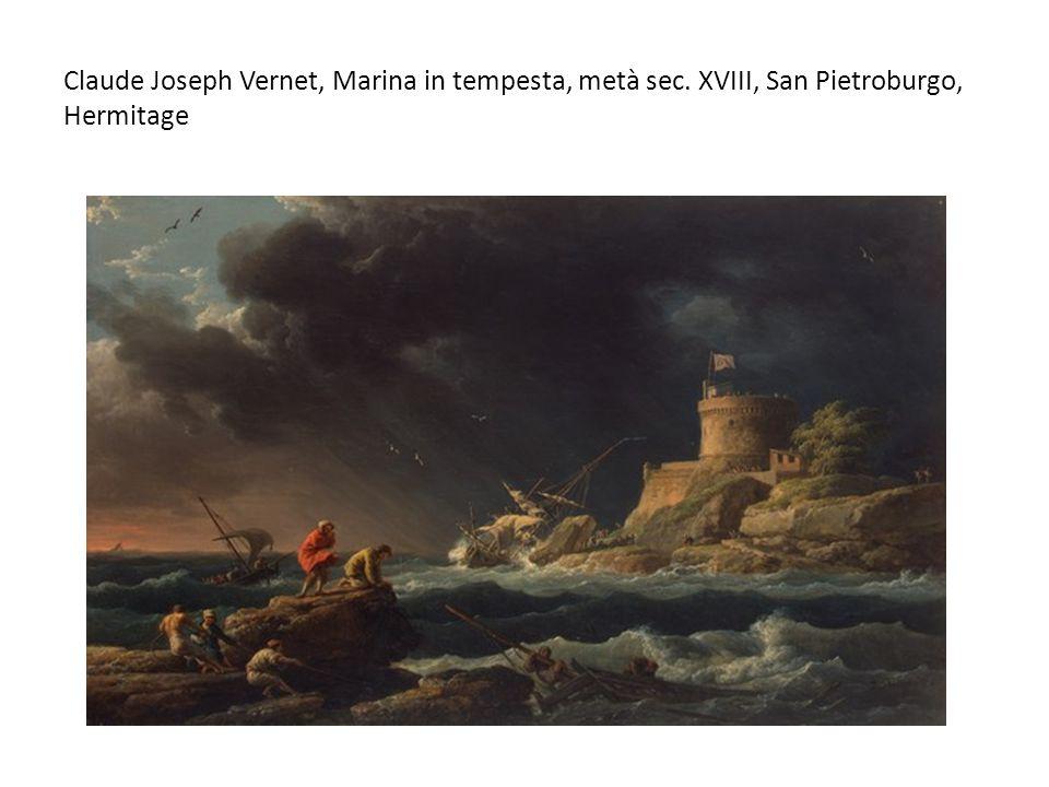 Claude Joseph Vernet, Marina in tempesta, metà sec. XVIII, San Pietroburgo, Hermitage