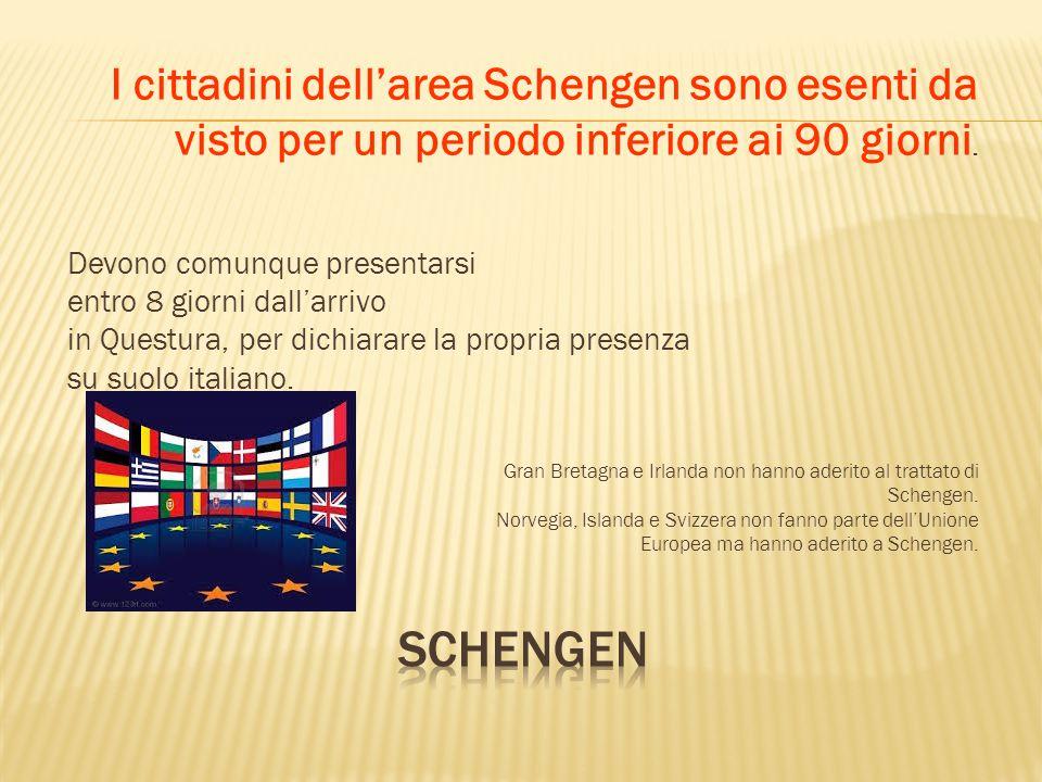 - Obbligatorio il visto di ingresso sul passaporto, da richiedere all'Ambasciata o al Consolato Italiano nel paese di provenienza; - Per un periodo più breve di 90 giorni è sufficiente un visto per turismo.