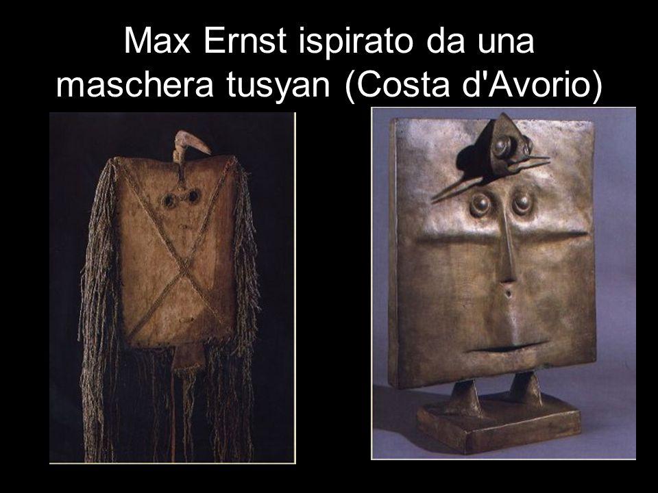 Max Ernst ispirato da una maschera tusyan (Costa d'Avorio)