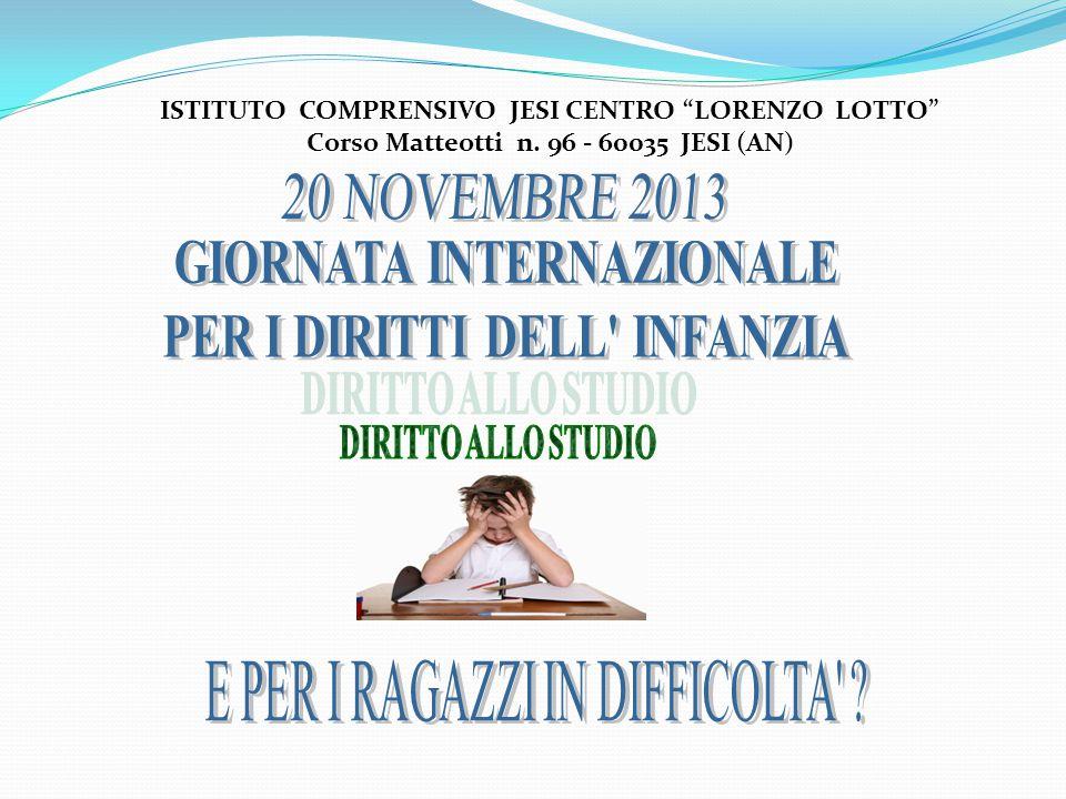 """ISTITUTO COMPRENSIVO JESI CENTRO """"LORENZO LOTTO"""" Corso Matteotti n. 96 - 60035 JESI (AN)"""