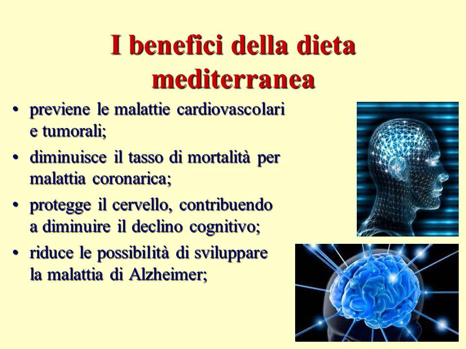 I benefici della dieta mediterranea previene le malattie cardiovascolari e tumorali;previene le malattie cardiovascolari e tumorali; diminuisce il tas