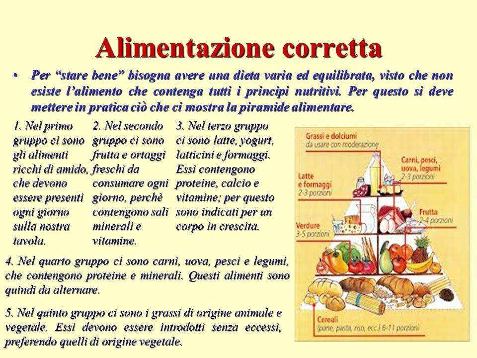 """Alimentazione corretta Per """"stare bene"""" bisogna avere una dieta varia ed equilibrata, visto che non esiste l'alimento che contenga tutti i principi nu"""
