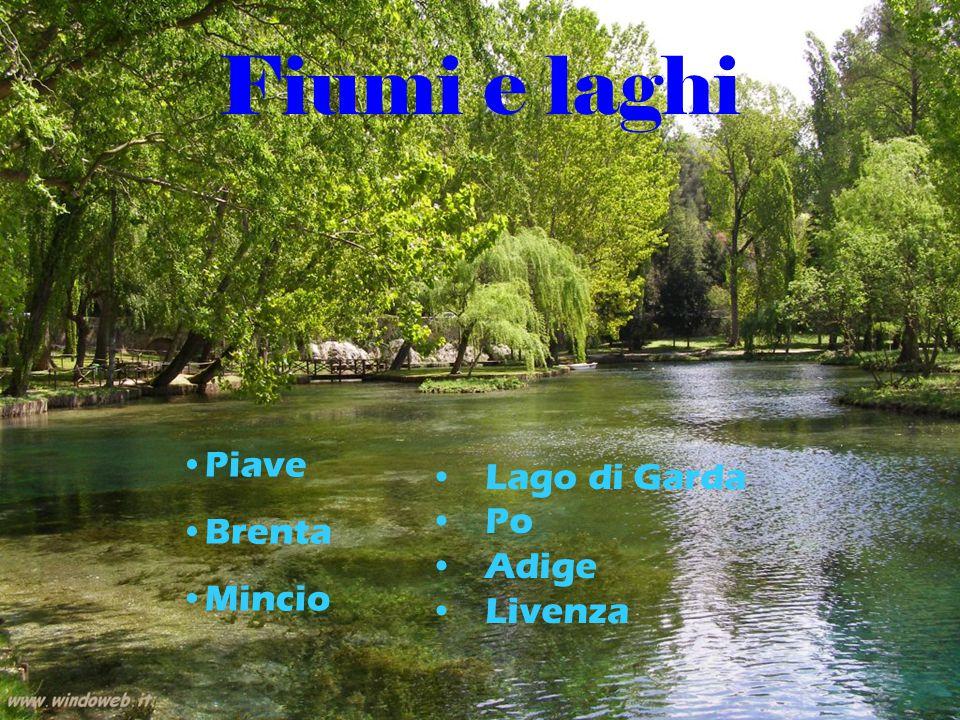 Fiumi e laghi Lago di Garda Po Adige Livenza Piave Brenta Mincio