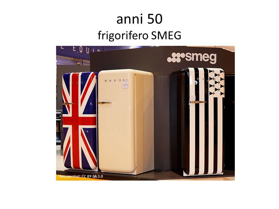 anni 50 frigorifero SMEG Thesupermat: CC BY-SA 3.0